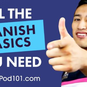 ALL the Basics You Need to Master Spanish #8