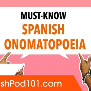 All the Spanish Onomatopoeia You Must Know!