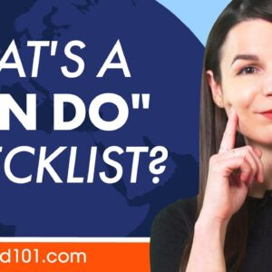 "How to Speak more with ""can do"" checklists"