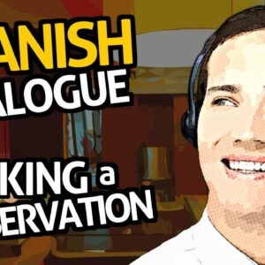 Learn Spanish Conversation with OUINO™: Practice #5 (Making a Reservation)