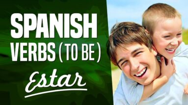 Learn Spanish Important Verbs: Estar (To be) | OUINO.com