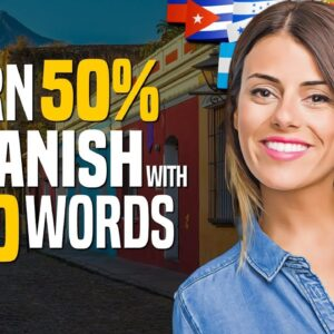 Learn Spanish in 45 minutes! The TOP 100 Most Important Words - OUINO.COM