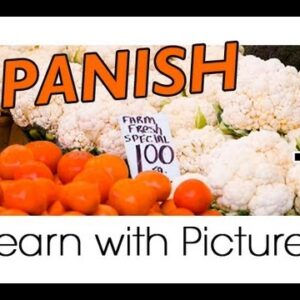 Learn Spanish - Spanish Vegetable Vocabulary