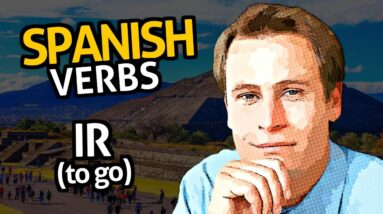 Learn Spanish Verbs with OUINO™: Lesson #10 Ir (to go)