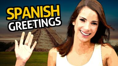Learn Spanish Vocabulary with OUINO™: Lesson #2 (Greetings)