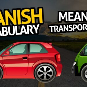 Learn Spanish Vocabulary with OUINO™: Lesson #53 (Means of transportation)