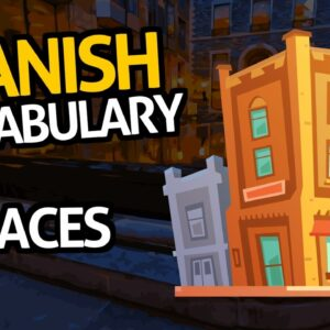 Learn Spanish Vocabulary with OUINO™: Lesson #55 (Places)