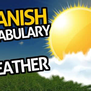 """Learn Spanish Vocabulary with OUINOâ""""¢: Lesson #57 (The Weather)"""