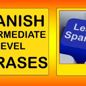 500 Intermediate Spanish Phrases Lesson. English to Spanish tutorial. Learn Spanish With Pablo