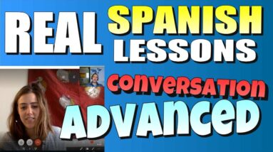 Spanish conversation advanced
