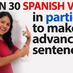 Spanish: How to make sentences with advanced tenses using participio