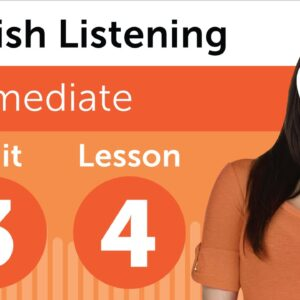 Spanish Listening Practice - Talking About a Person in Mexican Spanish