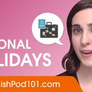 Talking About National Holidays - Spanish Conversational Phrases