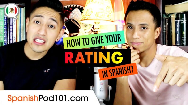 How to Rate in Spanish? Basic Spanish