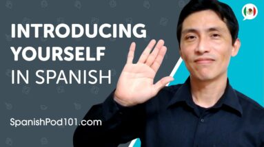 Learn How to Introduce Yourself in Spanish   Can Do #1