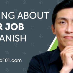 Learn How to Talk About Your Job in Spanish | Can Do #3