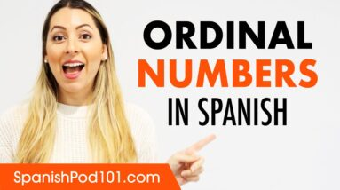 Ordinal numbers in Spanish (First, Second, etc. + Examples)