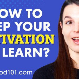 10 Methods that Keep You Motivated To Learn Spanish