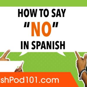 How to Say No and Reject in Spanish