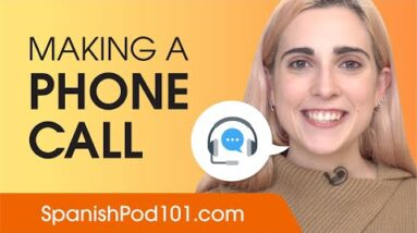 How to Make a Phone Call in Spanish - Spanish Conversational Phrases