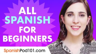 Learn Spanish Today - ALL the Spanish Basics for Beginners