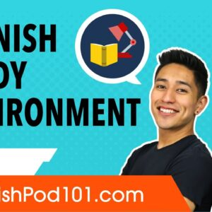 How to Make Spanish Study Environments