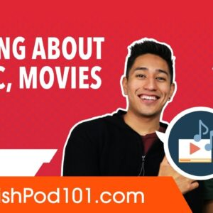 How to Talk about Music, Movies & TV in Spanish