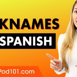 Typical Nicknames in Spanish (Apodos)