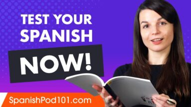 Do you know if you're getting better at Spanish?