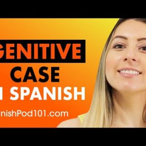 Easy way to understand the Genitive Case in Spanish