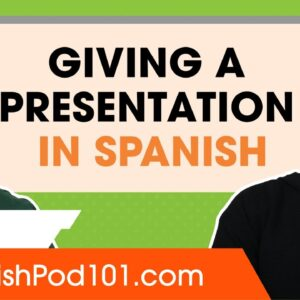 How to Give a Presentation in Spanish
