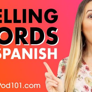 How to spell words in Spanish - Basic Spanish
