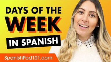 Talking about the Days of the Week in Spanish