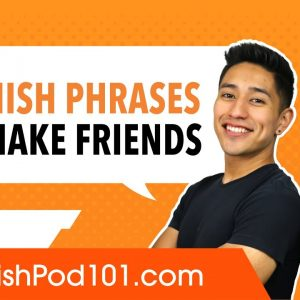 Useful Spanish Phrases to Make Friends