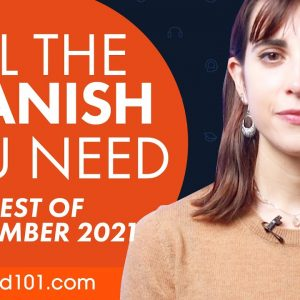 Your Monthly Dose of Spanish - Best of September 2021