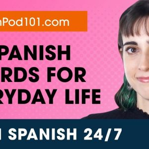 Learn Spanish Live 24/7 🔴 Spanish Words and Expressions for Everyday Life  ✔