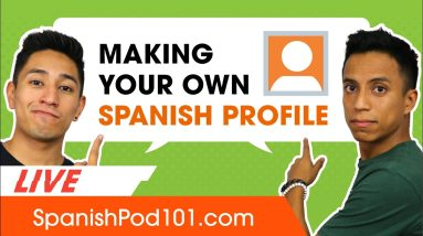 How to Make Your Own Spanish Language Profile