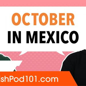 October in Mexico (everything you need to know)