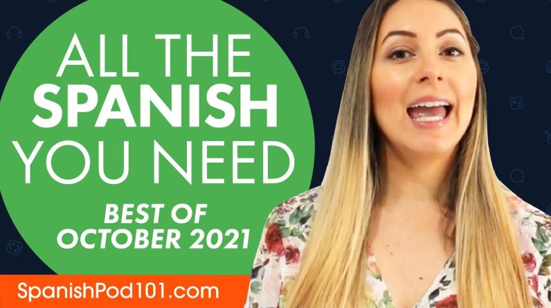 Your Monthly Dose of Spanish - Best of October 2021